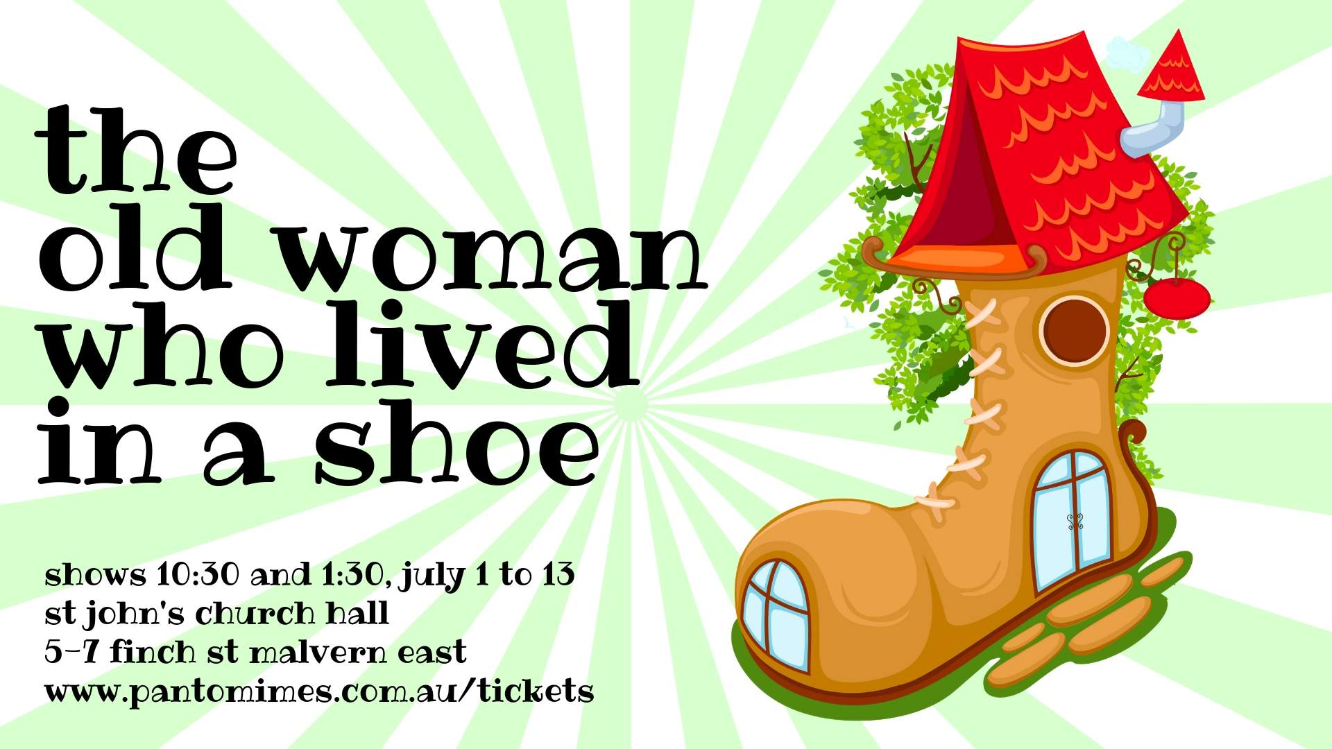The Old Woman Who Lived in a Shoe - July 2019