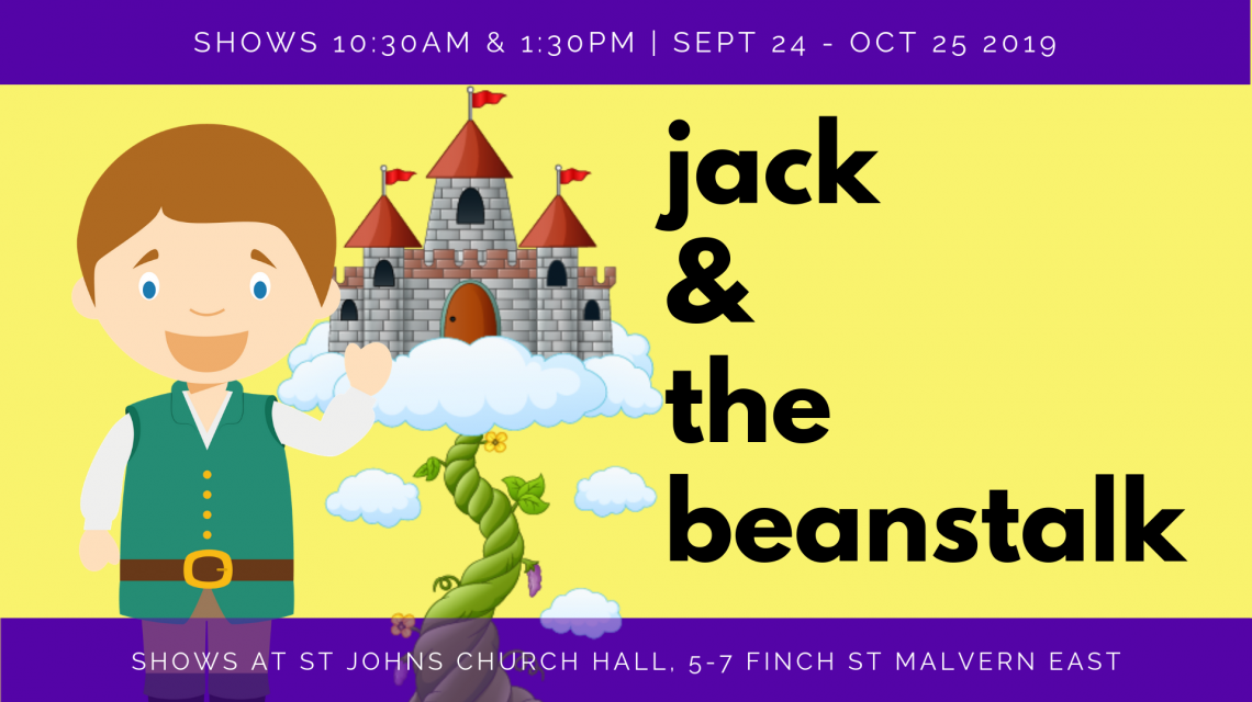 Jack & The Beanstalk - Sept 24 - Oct 5 2019